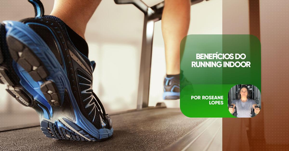 Benefícios do Running Indoor